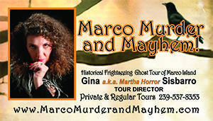Marco Murder and Mayhem Ghost Tour