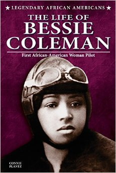 The Life of Bessie Coleman Book Cover