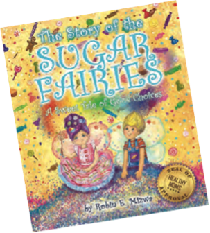 The Story of the Sugar Fairies by Robin Mizwa